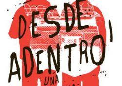 """""""Desde adentro"""", una película que nació en El Espectador"""