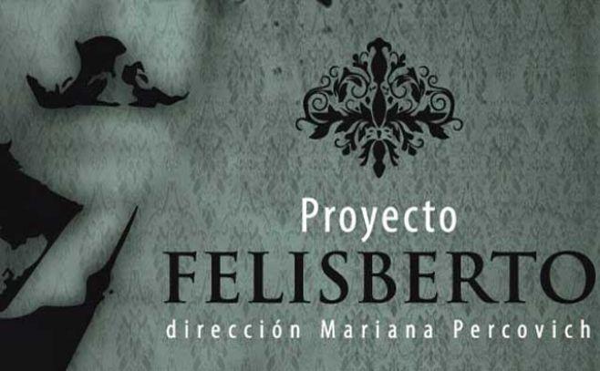 """""""Proyecto Felisberto"""": el mundo como laberinto"""
