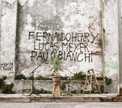 Disco colectivo de Fernando Henry, Lucas Meyer y Pau O'Bianchi