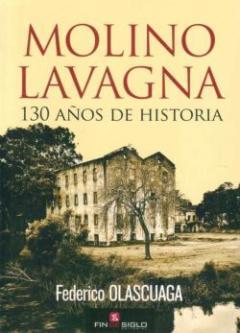 Libro: Molino Lavagna, 130 años de historia