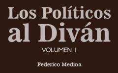 Federico Medina presenta Los pol铆ticos al div谩n