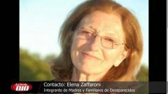 """Elena Zaffaroni: """"Aún hay personas desaparecidas, y sigue siendo responsabilidad del Estado�"""