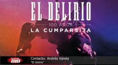 """""""El Delirio"""": 100 Años de La Cumparsita"""