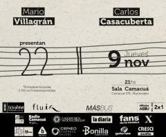 Carlos Casacuberta + Mario Villagrán en Sala Camacuá