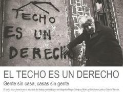 """""""El techo es un derecho"""": sueños de aquellos que no tienen hogar"""
