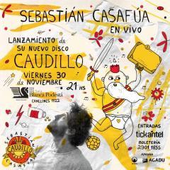 Casafúa lanza Caudillo y lo celebra en vivo este viernes en el Teatro Agadu