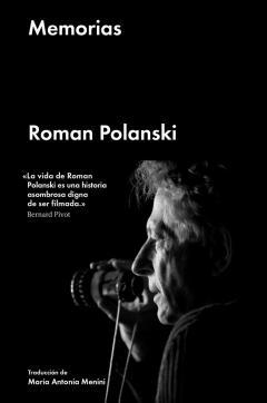 Reeditan Memorias de Roman Polanski